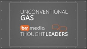 2013 Highlights: BRR Media Thought Leaders - Unconventional Gas