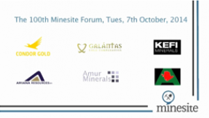 Condor Gold - The 100th Minesite Forum, Tuesday 7th October 2014